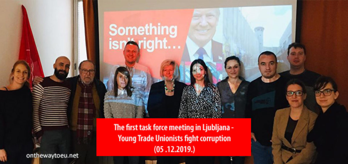 The first task force meeting in Ljubljana - Young Trade Unionists fight corruption
