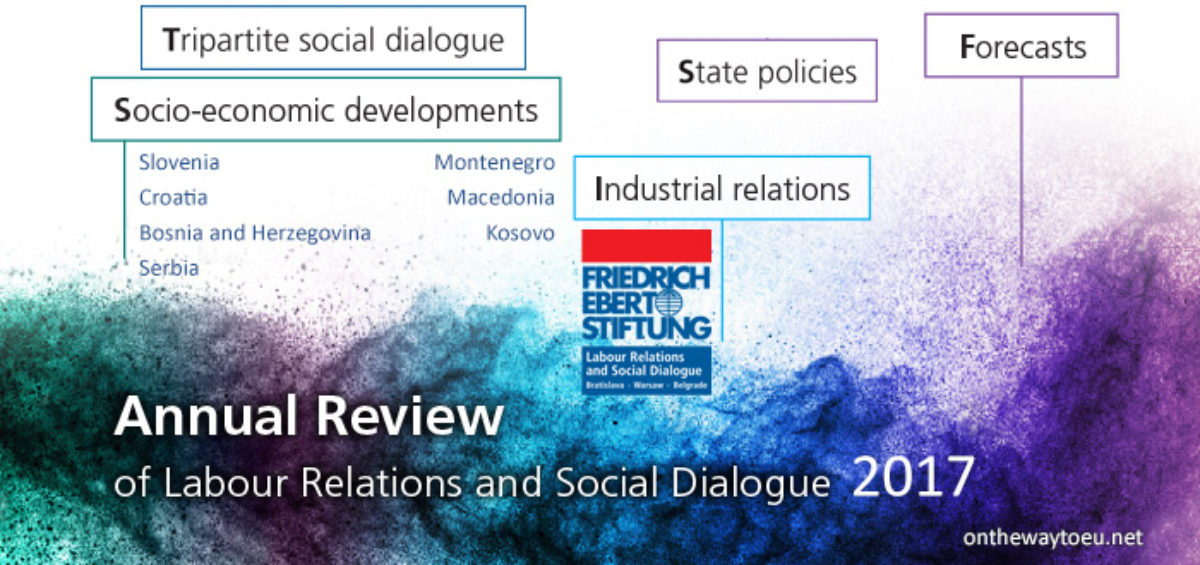 The 2017 Annual Reviews of Labour Relations and Social Dialogue