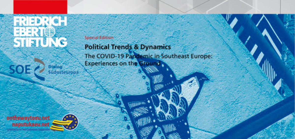Special Edition Political Trends & Dynamics The COVID-19 Pandemic in Southeast Europe: Experiences on the Ground
