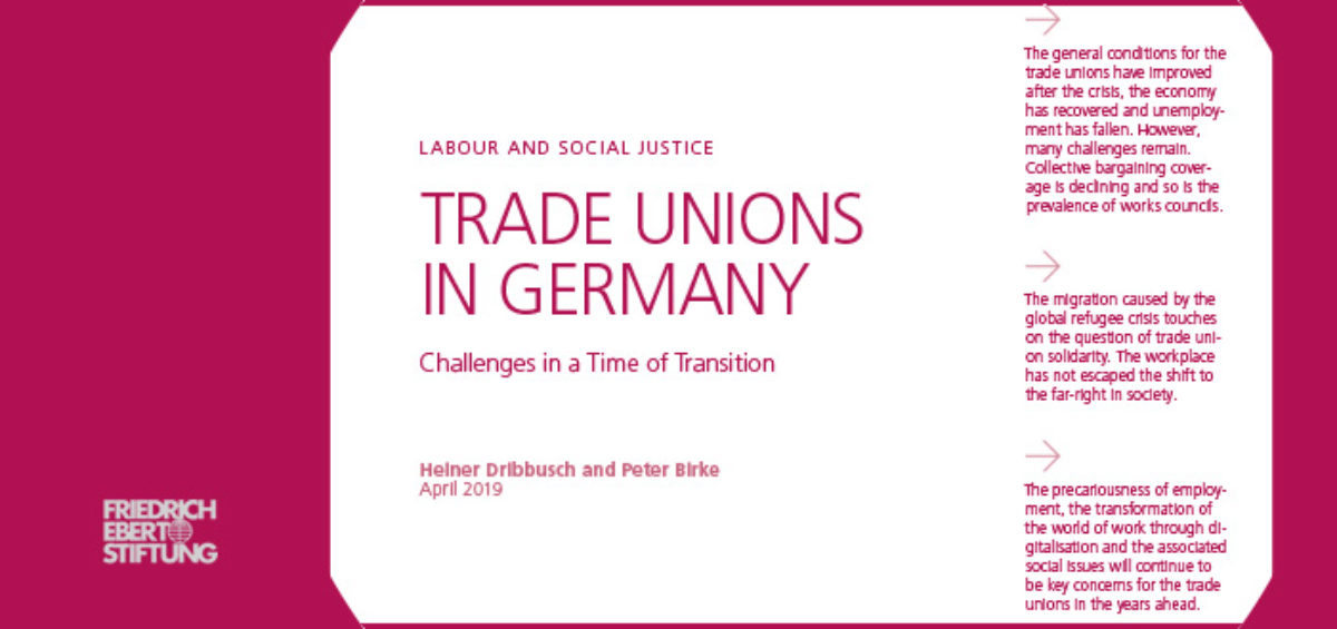 Study: TRADE UNIONS IN GERMANY – Heiner Dribbusch and Peter Birke, April 2019