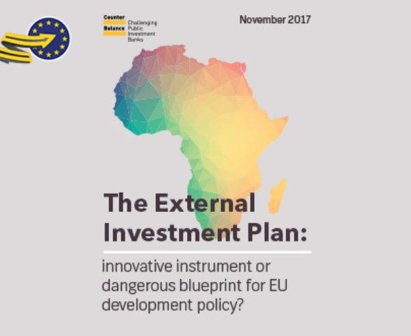 The European External Investment Plan: innovative instrument or dangerous blueprint for EU development policy?