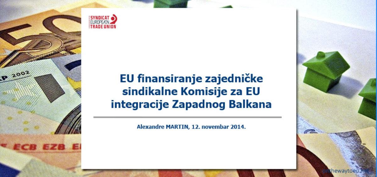 EU finansiranje zajedničke sindikalne Komisije za EU integracije Zapadnog Balkana