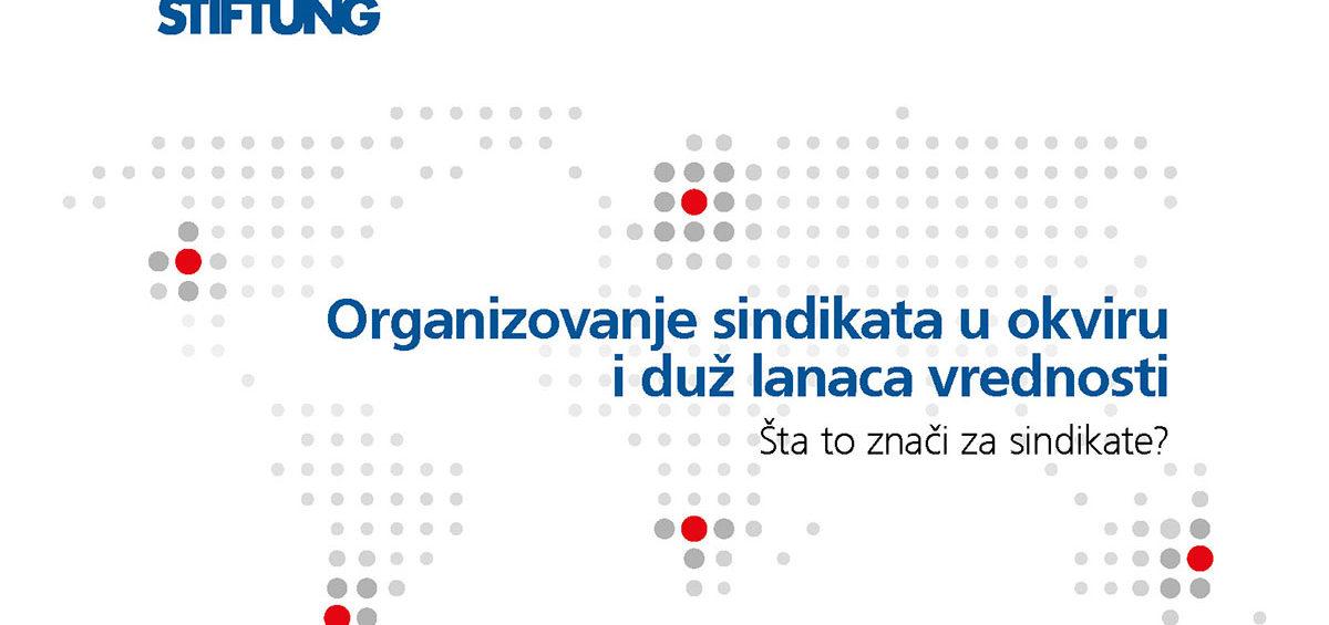 Organizovanje sindikata u okviru i duž lanaca vrednosti